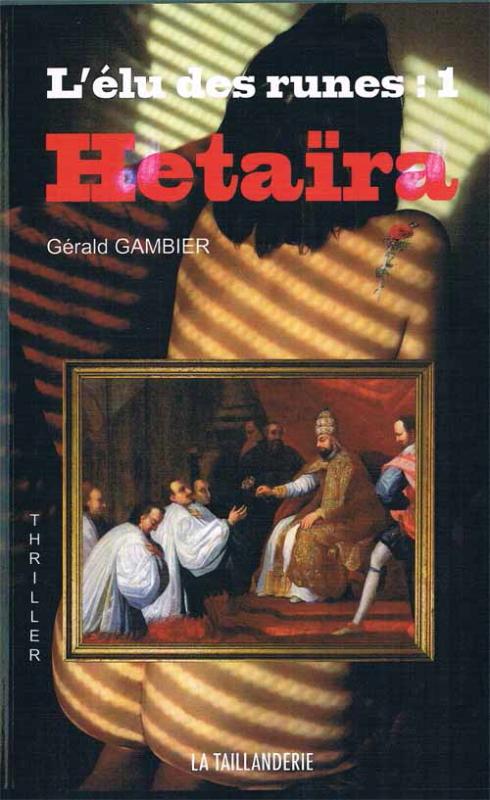 L'élu des Runes ; Hétaïra par Gérald Gambier