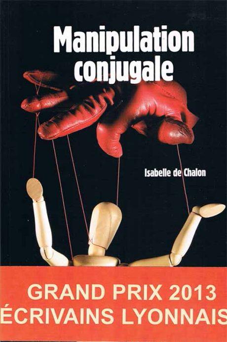Manipulation conjugale par Isabelle de Chalon