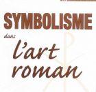 Le symbolisme dans l'art roman