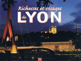Richesses et visages de Lyon par Gérald Gambier