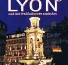 Découvrir Lyon et son patrimoine mondial – All, Es, Ru, Jap