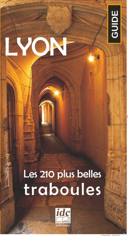 210 traboules dans les rues de Lyon par Gérald Gambier