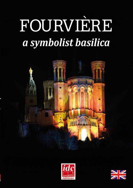 Fourviere a symbolist basilica by Gérald Gambier